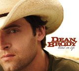 Trail In Life Lyrics Dean Brody