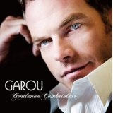 Gentleman Cambrioleur Lyrics Garou