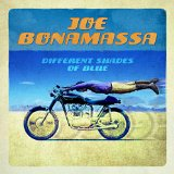 Different Shades of Blue Lyrics Joe Bonamassa