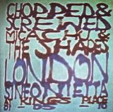 Chopped & Screwed Lyrics Micachu & The Shapes
