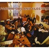 Pacific Gas & Electric Lyrics Pacific Gas & Electric