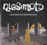 Further Instrumentals Lyrics Quasimoto