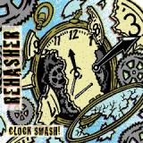 Clock Smash! Lyrics Rehasher