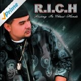 R.I.C.H Lyrics Richie Righteous