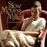 Renditions Lyrics Slow Moving Millie