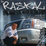 Tha Game Will Never Be Tha Same Lyrics The Raskal