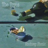 Anchovy Picnic Lyrics The Toyes