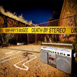 Death By Stereo Lyrics Umphrey's McGee