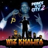 Prince Of The City 2 Lyrics Wiz Khalifa