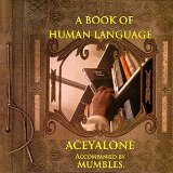 Book Of Human Language Lyrics Aceyalone
