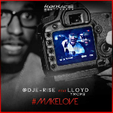 Make Love (Single) Lyrics DJ E-Rise