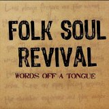 Words Off A Tongue Lyrics Folk Soul Revival