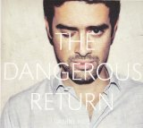 The Dangerous Return Lyrics Gabriel Rios