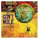 By A Thread Lyrics Gov't Mule