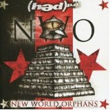 New World Orphans Lyrics Hed PE