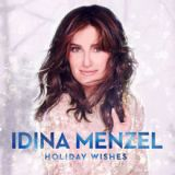 Holiday Wishes Lyrics Idina Menzel