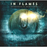 Soundtrack to Your Escape Lyrics In Flames