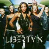 Thinking It Over Lyrics Liberty X