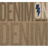Denim On Denim Lyrics Library Voices