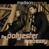 The Polyester Embassy Lyrics Madison Avenue