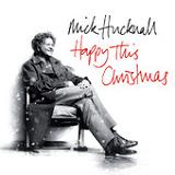 Happy This Christmas (EP) Lyrics Mick Hucknall