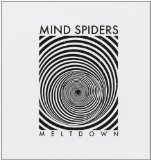 Meltdown Lyrics Mind Spiders