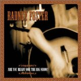 Are You Ready for the Big Show? Lyrics Radney Foster