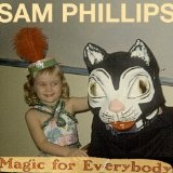 Magic For Everybody (EP) Lyrics Sam Phillips