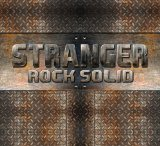 Rock Solid Lyrics Stranger