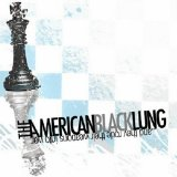Miscellaneous Lyrics The American Black Lung