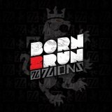 Born 2 Run Lyrics 7Lions