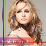 Hello My Name Is... Lyrics Bridgit Mendler