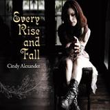 Every Rise & Fall Lyrics Cindy Alexander