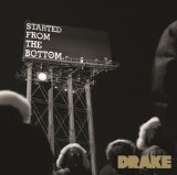 Started From the Bottom - Single Lyrics Drake