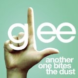 Another One Bites The Dust (Single) Lyrics Glee Cast