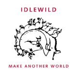 Make Another World Lyrics Idlewild