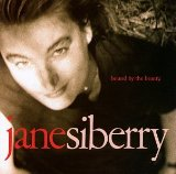 Bound By the Beauty Lyrics Jane Siberry