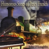 Humorous Songs of Percy French Lyrics John O'Loughlin