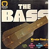 The Bass Lyrics Miroslav Vitous