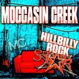 Hillbilly Rockstar Lyrics Moccasin Creek
