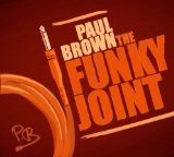 The Funky Joint Lyrics Paul Brown