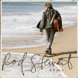 Time - Rod Stewart