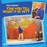 Can You Tell What It Is Yet? Lyrics Rolf Harris