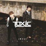 Pheromone Lyrics Toxic
