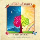 Allah Knows Lyrics Zain Bhikha