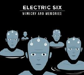 Mimicry & Memories Lyrics Electric Six