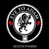 Queens To Eden Lyrics Eve To Adam