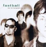 Miscellaneous Lyrics Fastball