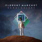Bambi Galaxy Lyrics Florent Marchet