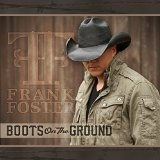 Boots on the Ground Lyrics Frank Foster